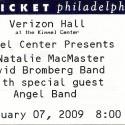 February 7, 2009  David Bromberg Band & Natalie MacMaster Verizon Hall Kimmel Center Philadelphia, PA