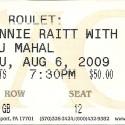 August 6, 2009  Taj Mahal & Bonnie Raitt Williamsport Community Art Center
