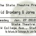 January 27, 2010  David Bromberg & Jorma Kaukonen State Theatre State College, PA