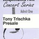 May 13, 2017   Tony Trischka & Friends    Abbey Bar,  Harrisburg, PA