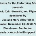 November 14, 2018   Bela Fleck with Edgar Meyers and Zakir Hussain   Eisenhower Auditorium, Penn State