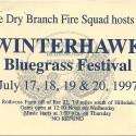 July 17-20, 1997  Winterhawk Bluegrass Festival Rothvoss Farm  Ancramdale, NY